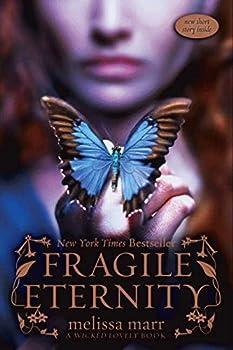 Fragile Eternity  Wicked Lovely Book 3