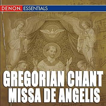 Gregorian Chant: Missa De Angelis