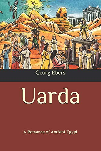 Uarda: A Romance of Ancient Egypt