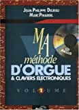 Delrieu-Pinardel : ma méthode d'orgue vol 1 (+ 1cd)