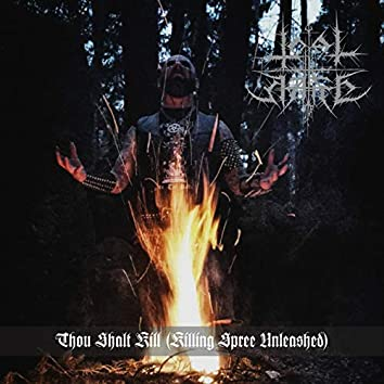 Thou Shalt Kill (Killing Spree Unleashed)