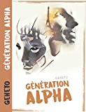 Génération Alpha (French Edition)