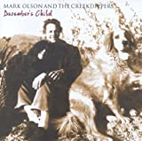December's Child by Mark Olson & The Cr (2008-09-16)