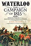 Waterloo: The Campaign of 1815, Volume 2: From Waterloo to the Restoration of Peace in Europe (English Edition)