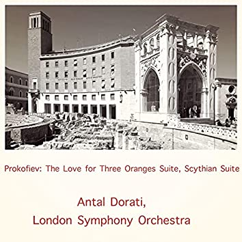 Prokofiev: The Love for Three Oranges Suite, Scythian Suite