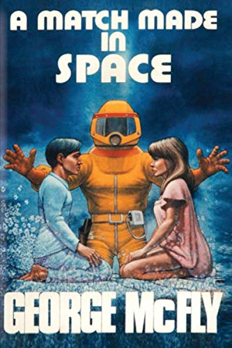 A Match Made in Space (BACK TO THE...