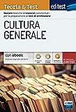 Test ammissione 2021 – Cultura generale: manuale di teoria e test. Con e-book e simulatore in omaggio