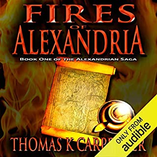 Fires of Alexandria                   By:                                                                                                                                 Thomas K. Carpenter                               Narrated by:                                                                                                                                 Elizabeth Klett                      Length: 9 hrs and 12 mins     Not rated yet     Overall 0.0