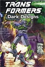Transformers: Dark Designs (Transformers (Graphic Novels))