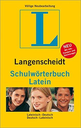 Langenscheidt Schulwörterbuch Latein: Lateinisch-Deutsch/Deutsch-Lateinisch (Langenscheidt Schulwörterbücher)