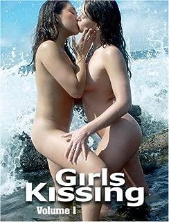 Girls Kissing: Volume One