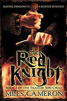The Red Knight (The Traitor Son Cycle Book 1) by [Miles Cameron]