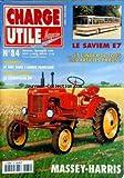 CHARGE UTILE MAGAZINE [No 84] du 01/12/1999 - LE SAVIEM E7 - MASSEY-HARRIS - LE GMC DANSL'ARMEE FRANCAISE - LE CATERPILLAR D9