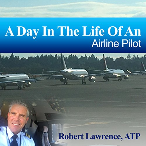 A Day in the Life of an Airline Pilot audiobook cover art