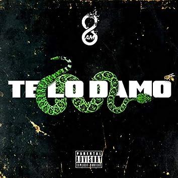 Te Lo Damo