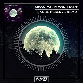 Moon Light (Trance Reserve Remix)