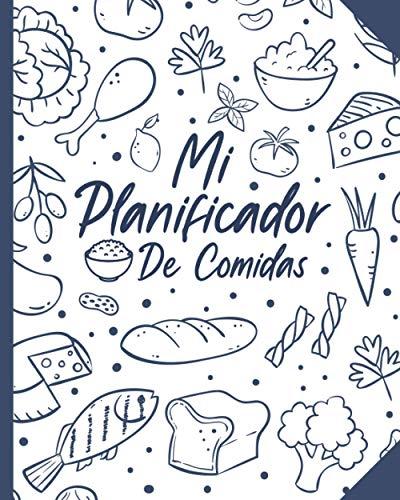 Mi Planificador de comidas: Organizador de 52 semanas  Planificador de menús y lista de la compra   Organizado en la vida cotidian