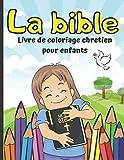 La bible Livre de Coloriage Chretiens pour Enfants: 20 dessins à colorier d'histoires bibliques | De 4 à 10 ans | Format 21,59 x 27,94 cm