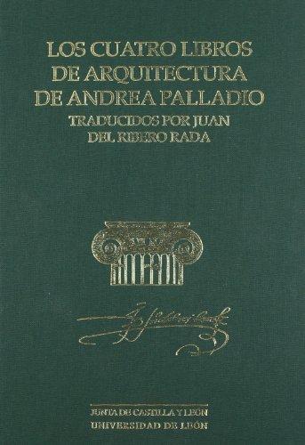 CUATRO LIBROS DE ARQUITECTURA DE ANDREA PALLADIO,LOS