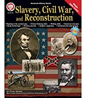 Slavery, Civil War, and Reconstruction (American History)