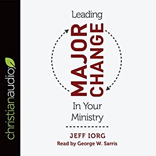 Leading Major Change in Your Ministry audiobook cover art