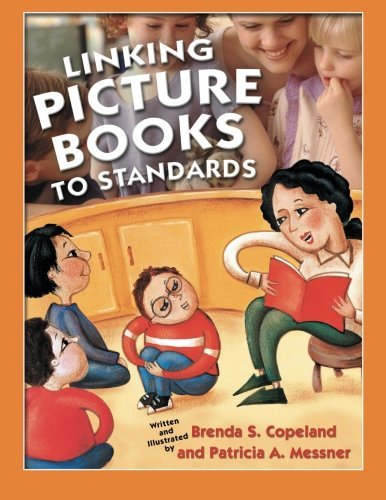 Linking Picture Books to Standards (English Edition)
