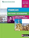 Français - Histoire-Géographie - EMC 2e Bac Pro