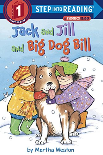 Jack and Jill and Big Dog Bill: A Phonics Reader (Step into Reading)の詳細を見る