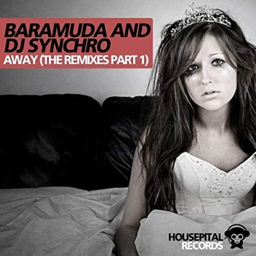Baramuda & DJ Synchro