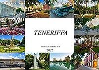 Teneriffa - Die Stadt Santa Cruz (Tischkalender 2022 DIN A5 quer): Zwoelf eindrucksvolle Bilder von der Hauptstadt Teneriffas (Monatskalender, 14 Seiten )