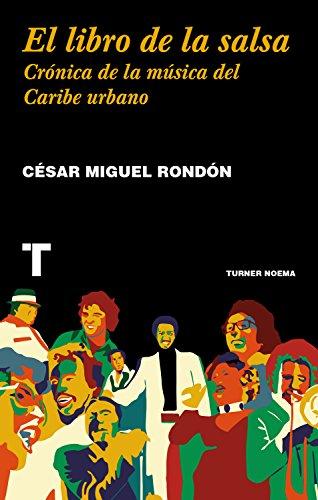 El libro de la salsa (Noema) (Spanish Edition)
