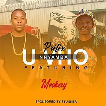Uvho Nyamba Vhuvhi (feat. Meskay)