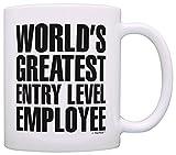 Funny Coffee Mugs Sarcasm World's Greatest Entry Level Employee Graduation Gift Coffee Mug Tea Cup White