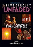 "16th ライヴサーキット""UNFADED""Live in YOKOHAMA ARENA 2019"