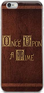 Once Upon A Time I Phone 6/6S Case