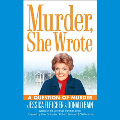 Murder, She Wrote: A Question of Murder audiobook cover art