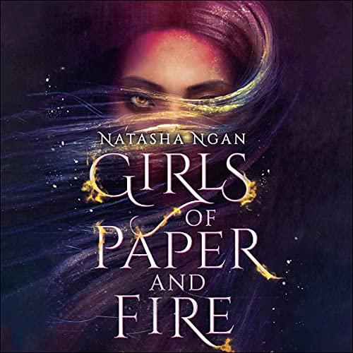 Girls of Paper and Fire: Girls of Paper and Fire, Book 1