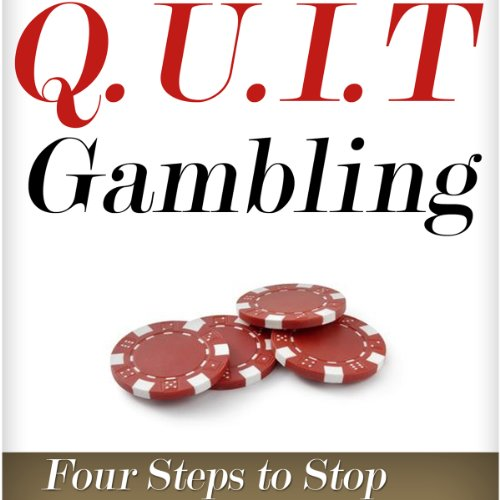 Q.U.I.T Gambling: Advice on How to Quit Gambling in 4 Easy Steps audiobook cover art