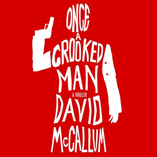 Once a Crooked Man audiobook cover art