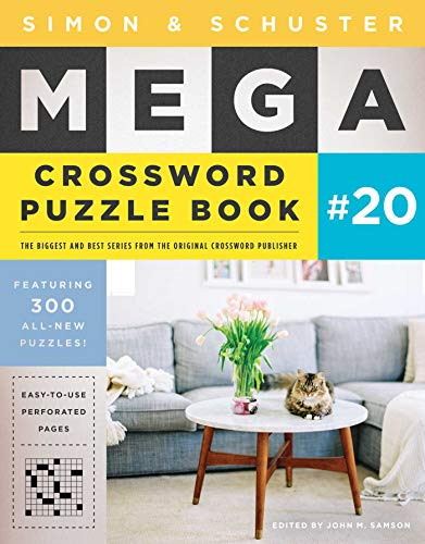 Compare Textbook Prices for Simon & Schuster Mega Crossword Puzzle Book #20 20 S&S Mega Crossword Puzzles  ISBN 9781982130381 by Samson, John M.