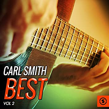 Carl Smith Best, Vol. 2