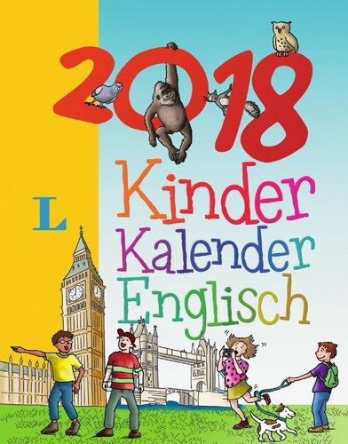 Langenscheidt Kinderkalender Englisch 2018 - Abreißkalender: Sprachkalender 2018 (Langenscheidt Sprachkalender 2018)