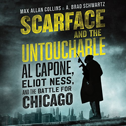 Scarface and the Untouchable     Al Capone, Eliot Ness, and the Battle for Chicago              De :                                                                                                                                 Max Allan Collins,                                                                                        A. Brad Schwartz                               Lu par :                                                                                                                                 Stefan Rudnicki,                                                                                        Max Allan Collins,                                                                                        A. Brad Schwartz                      Durée : 18 h et 36 min     Pas de notations     Global 0,0