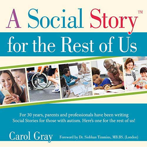 A Social Story for the Rest of Us