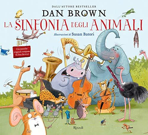 La sinfonia degli animali. Ediz. illustrata