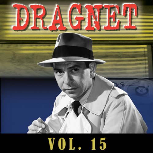 Dragnet Vol. 15 audiobook cover art