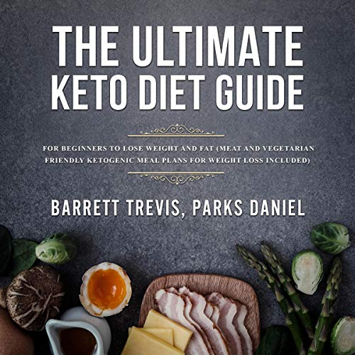 『The Ultimate Keto Diet Guide for Beginners to Lose Weight and Fat』のカバーアート
