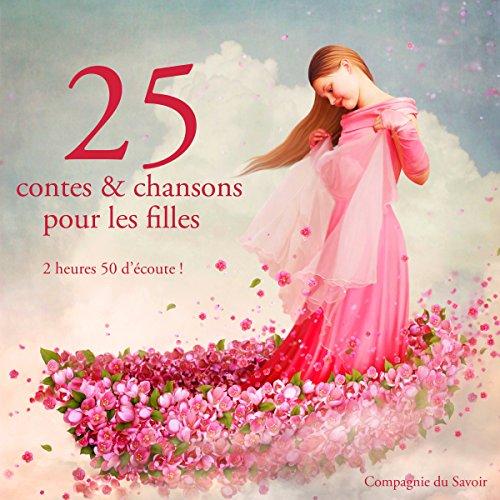 25 contes et chansons pour les filles audiobook cover art