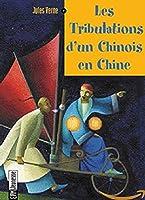 Les Tribulations D'un Chinois