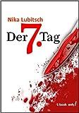 Der 7. Tag (Ein Sybille Thalheim-Krimi 1)